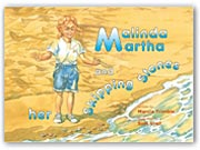 Malinda Martha and Her Skipping Stones--Click for More Info