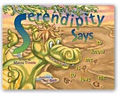 Serendipity Says To Know Me Is To Love Me--Click for More Info