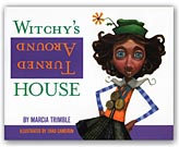 Witchy's Turned Around House--Click for More Info